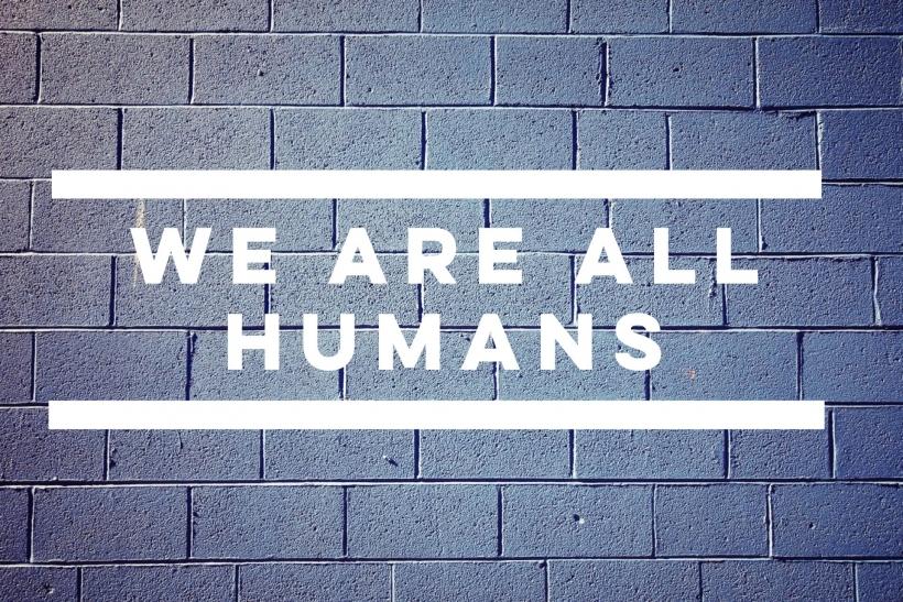 Εκεί που εσείς βλέπετε διαφορές εμείς βλέπουμε ανθρώπους